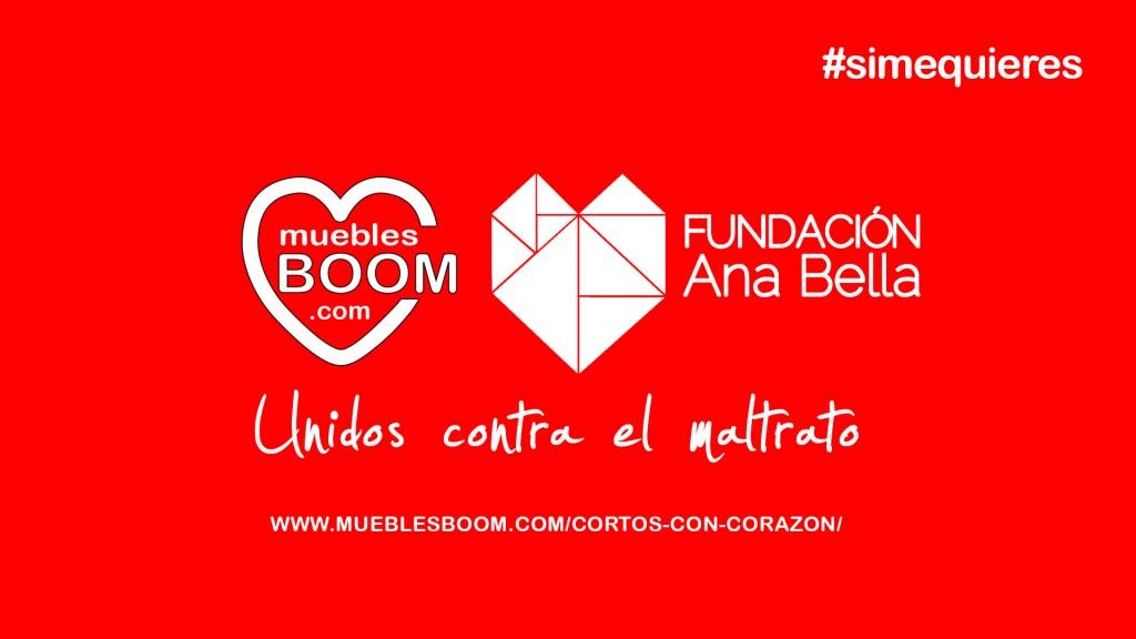 Si me quieres: Muebles BOOM y Fundacion Ana Bella unidos contra el maltrato
